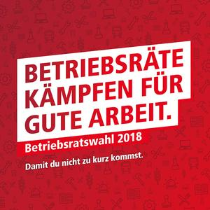 Betriebsratswahlkampagne 2018